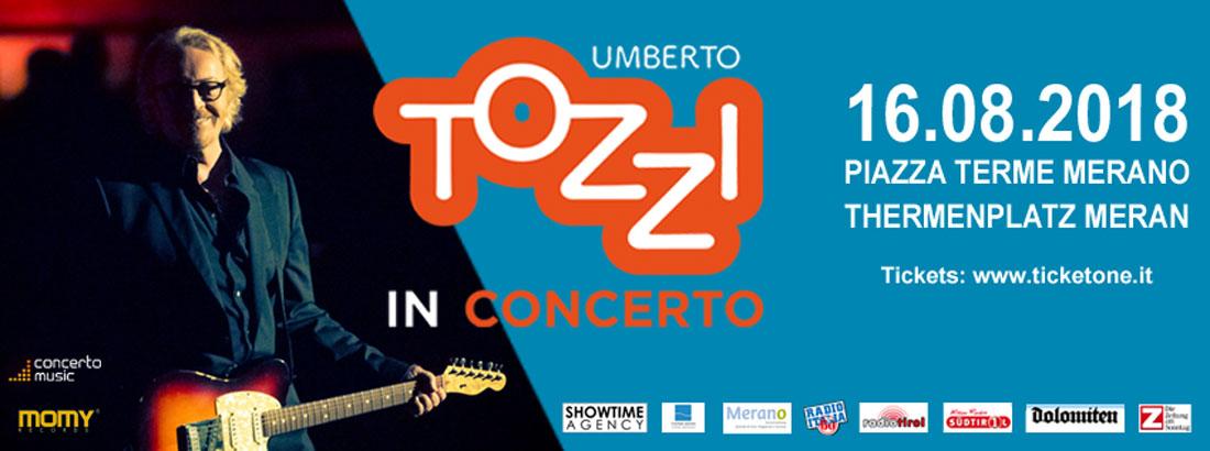UMBERTO TOZZI IN CONCERTO IL 16 AGOSTO 2018 A MERANO (BZ) - Radio ...