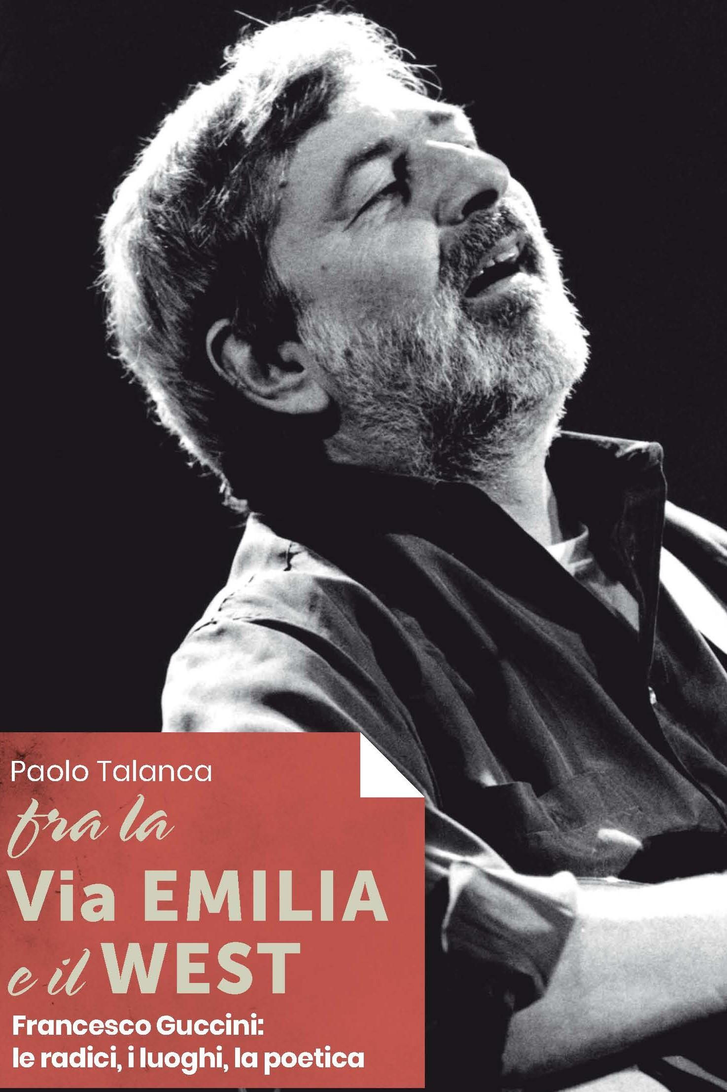 FRA LA VIA EMILIA E IL WEST - PAOLO TALANCA